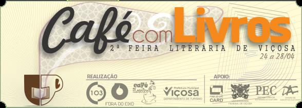 Café com Livros: 2ª Feira Literária de Viçosa/ Divulgação